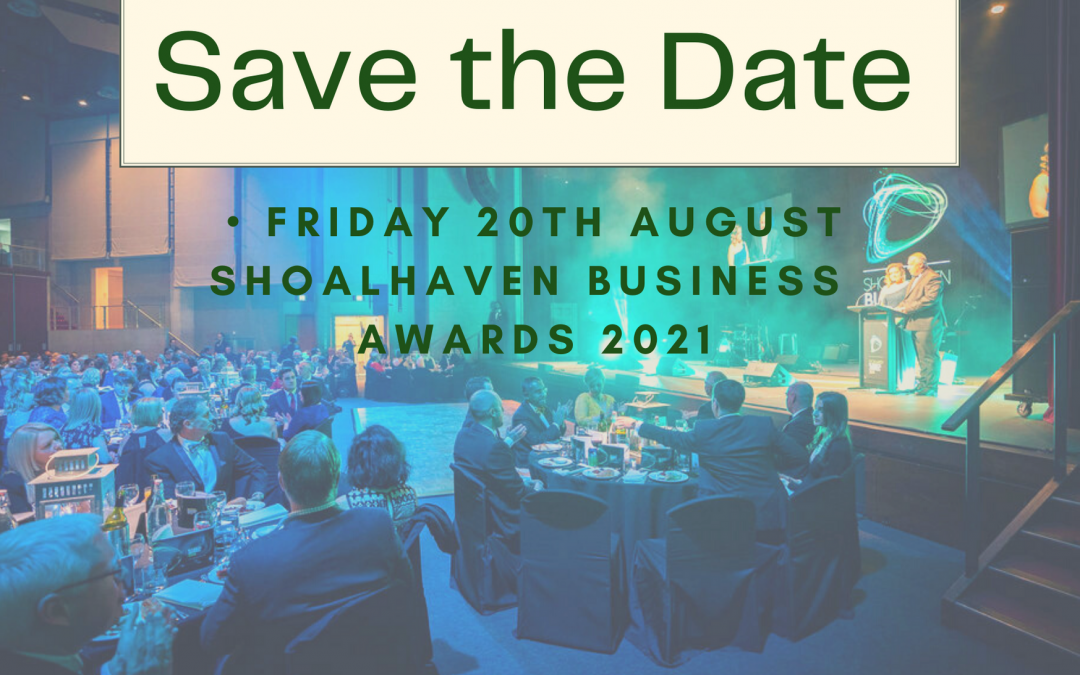 SAVE THE DATE: Shoalhaven Business Awards 2021